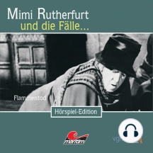 Mimi Rutherfurt, Folge 15: Flammentod