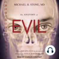 The Anatomy of Evil