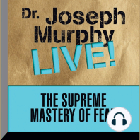 The Supreme Mastery Fear