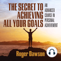 The Secret to Achieving All Your Goals