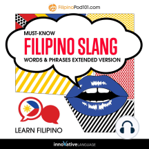Learn Filipino: Must-Know Filipino Slang Words & Phrases: Extended Version