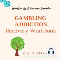 Gambling Addiction Recovery Workbook