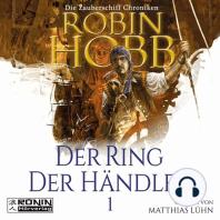Der Ring der Händler - Die Zauberschiff-Chroniken 1 (Ungekürzt)