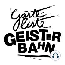 Gästeliste Geisterbahn, Folge 69.5: Gästelistchen Geisterbähnchen