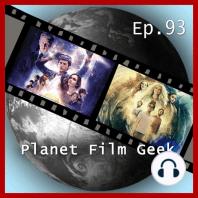 Planet Film Geek, PFG Episode 93