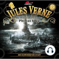 Jules Verne, Die neuen Abenteuer des Phileas Fogg, Folge 15