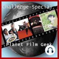 Planet Film Geek, PFG Challenge-Special