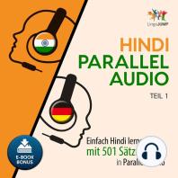 Hindi Parallel Audio - Einfach Hindi lernen mit 501 Sätzen in Parallel Audio - Teil 1