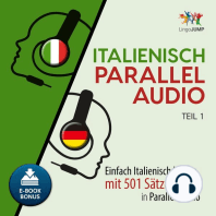 Italienisch Parallel Audio - Einfach Italienisch lernen mit 501 Sätzen in Parallel Audio - Teil 1