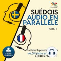 Suédois audio en parallèle - Facilement apprendre le suédois avec 501 phrases en audio en parallèle - Partie 1