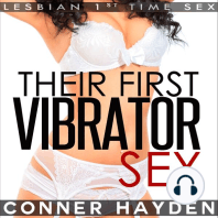 Their First Vibrator Sex