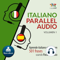 Italiano Parallel Audio – Aprende italiano rápido con 501 frases usando Parallel Audio - Volumen 1
