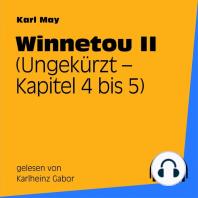 Winnetou II (Kapitel 4 bis 5)