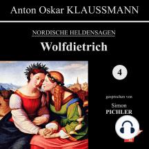 Wolfdietrich: Nordische Heldensagen 4