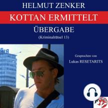 Kottan ermittelt: Übergabe: Kriminalrätsel 13
