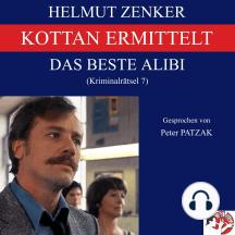 Kottan ermittelt: Das beste Alibi: Kriminalrätsel 7