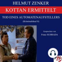 Kottan ermittelt: Tod eines Automatenaufstellers: Kriminalrätsel 8