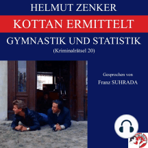 Kottan ermittelt: Gymnastik und Statistik: Kriminalrätsel 20