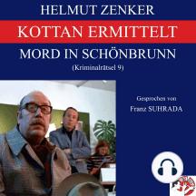 Kottan ermittelt: Mord in Schönbrunn: Kriminalrätsel 9