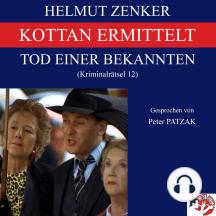 Kottan ermittelt: Tod einer Bekannten: Kriminalrätsel 12