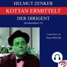 Kottan ermittelt: Der Dirigent: Kriminalrätsel 21