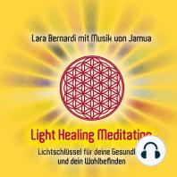 Light Healing Meditation