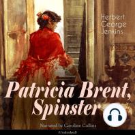 Patricia Brent, Spinster