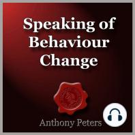 Speaking of Behaviour Change