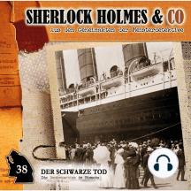 Sherlock Holmes & Co, Folge 38: Der schwarze Tod