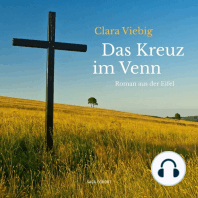 Das Kreuz im Venn - Roman aus der Eifel (Ungekürzt)