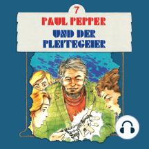 Paul Pepper, Folge 7: Paul Pepper und der Pleitegeier