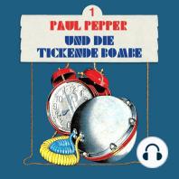 Paul Pepper, Folge 1