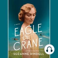 Eagle & Crane: A Novel