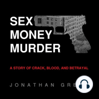 Sex Money Murder