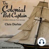 The Colonial Post-Captain: Carlisle and Holbrook Naval Adventures, Book 1