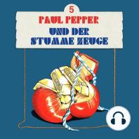 Paul Pepper, Folge 5