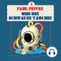 Paul Pepper, Folge 4
