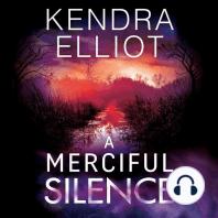 A Merciful Silence