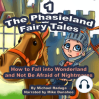 Phasieland Fairy Tales, The (How to Fall into Wonderland and Not Be Afraid of Nightmares), Vol. 1
