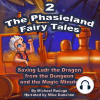 Phasieland Fairy Tales 2, The (Saving Ludr the Dragon from the Dungeon and the Magic Minute)