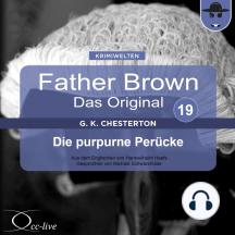 Father Brown 19 - Die purpurne Perücke (Das Original)