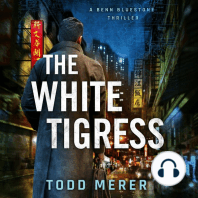 The White Tigress: A Benn Bluestone Thriller