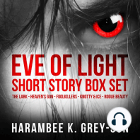 Eve of Light Short Story Box Set