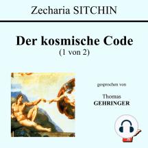Der kosmische Code (1 von 2)