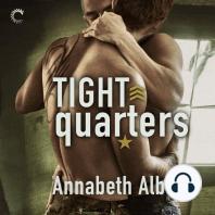 Tight Quarters