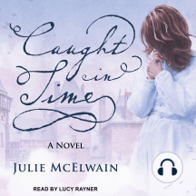 Caught in Time: A Novel