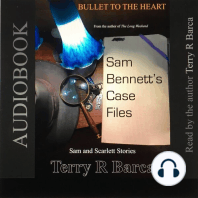 Bullet to the Heart - Sam Bennett's Case Files
