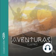 + 25 H AVENTURAS IV