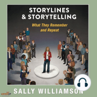 Storylines and Storytelling: What They Remember and Repeat
