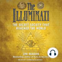 The Illuminati: The Secret Society That Hijacked the World